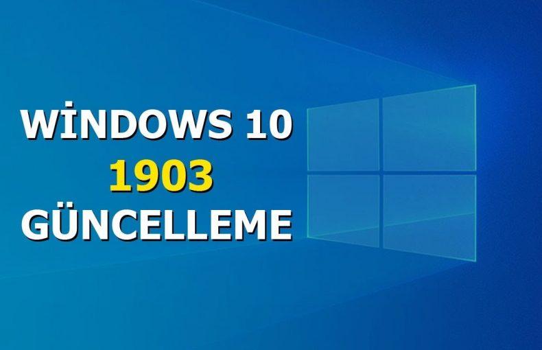 Windows 10 1903 Güncellemesi